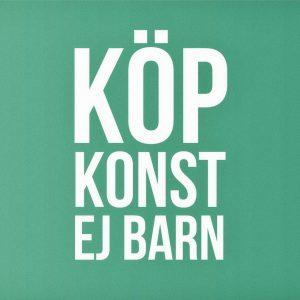 Musikhjälpen & Östra Grevie presenterar: KÖP KONST EJ BARN (24-25 nov)