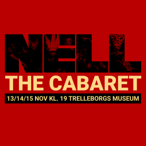 Premiär: Nell – the cabaret