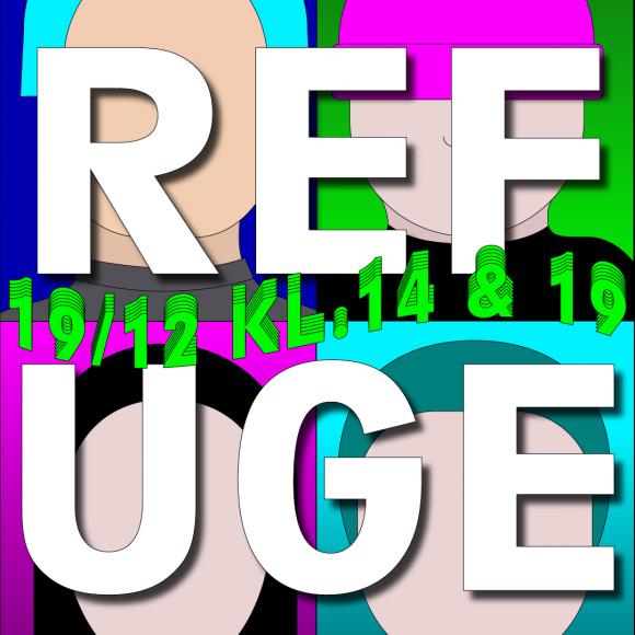 Refuge – teaterredovisning 19/12