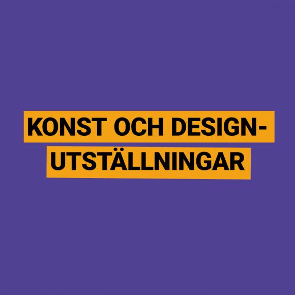 Års- och avgångsutställningar på Konst och design